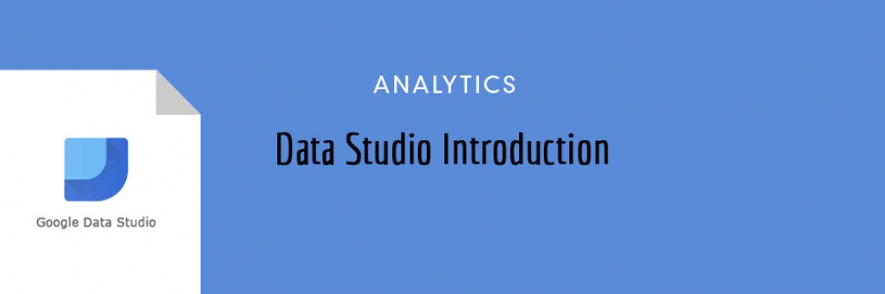 Data Studio Introduction