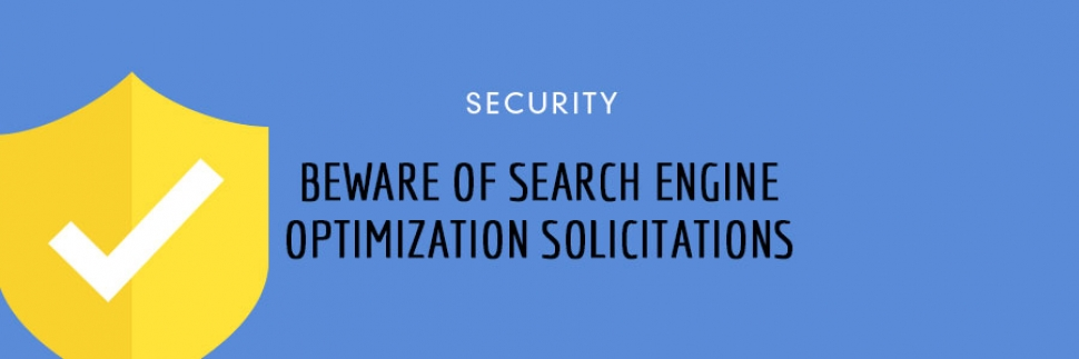 5 Tips: Beware of Search Engine Optimization Solicitations