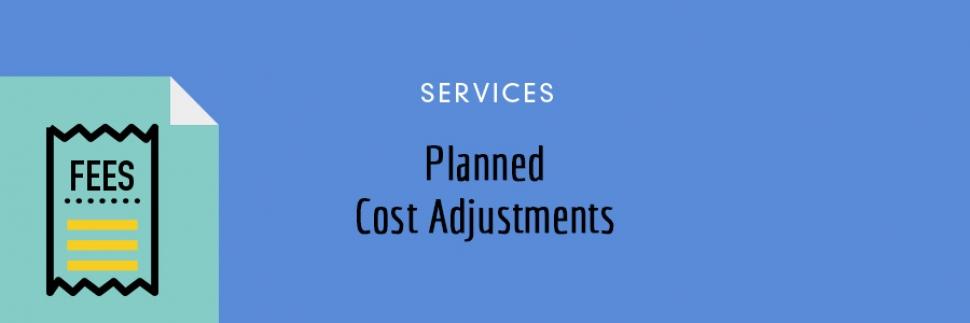 Upcoming Fee Adjustments - April 1, 2020