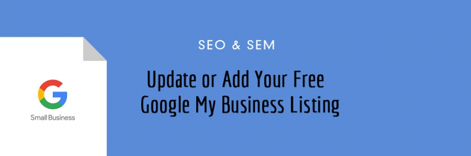 Add To Or Update Your Google My Business Listing