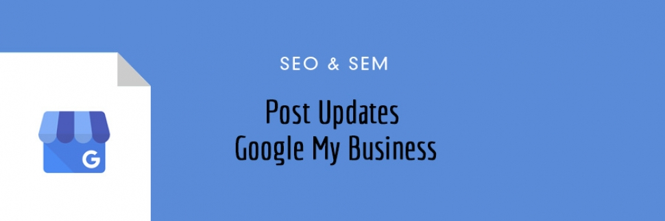 Google My Business - Posts