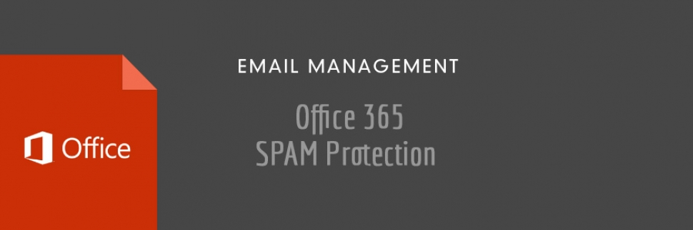 Office 365 - Email Anti Spam Protection